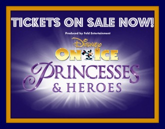 disney on ice princesses and heros tickets