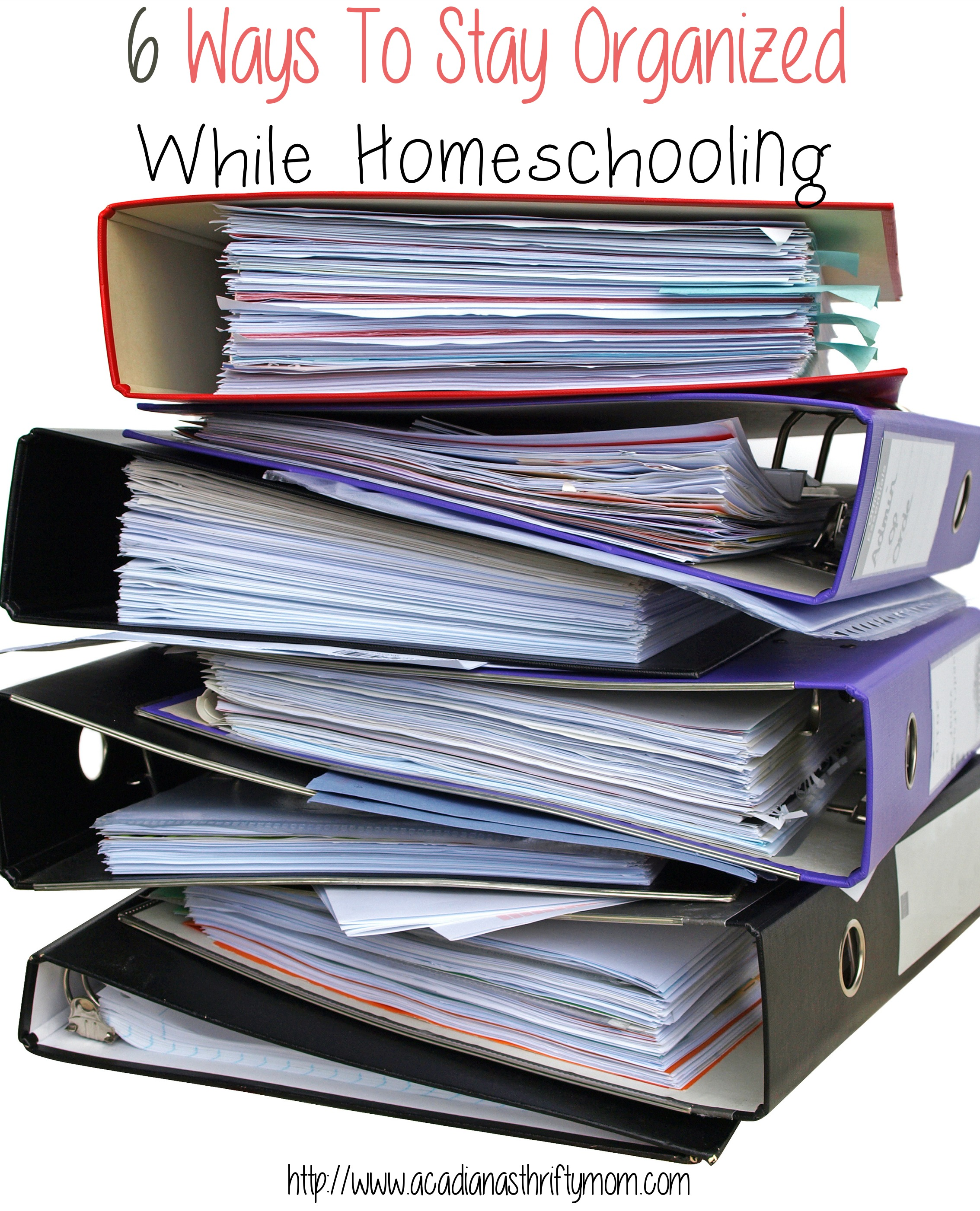 6 Ways To Stay Organized While Homeschooling