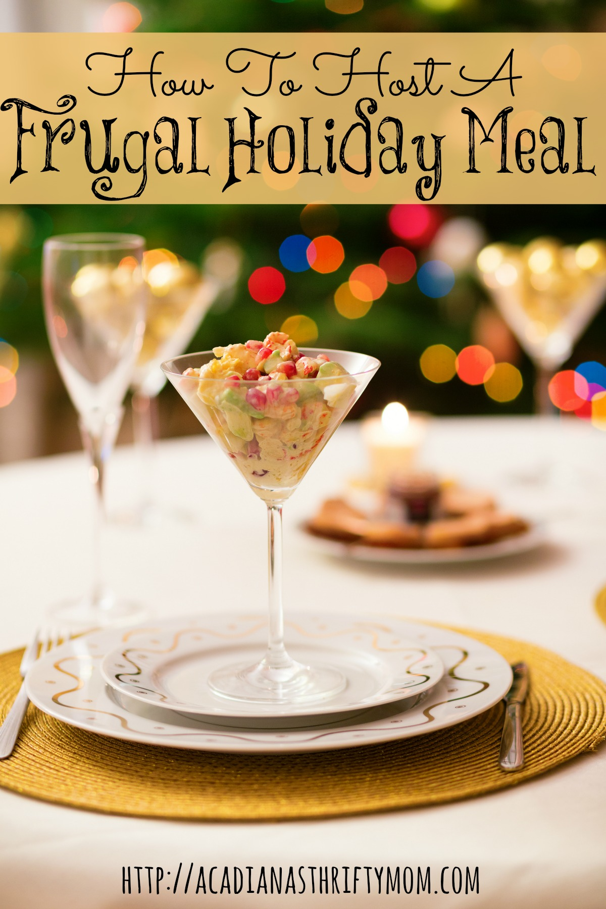 How To Host A Frugal Holiday Meal
