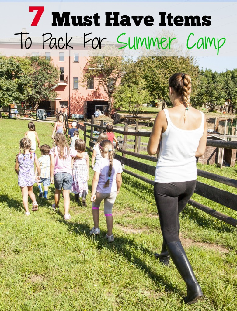 7 Must Have Items To Pack For Summer Camp