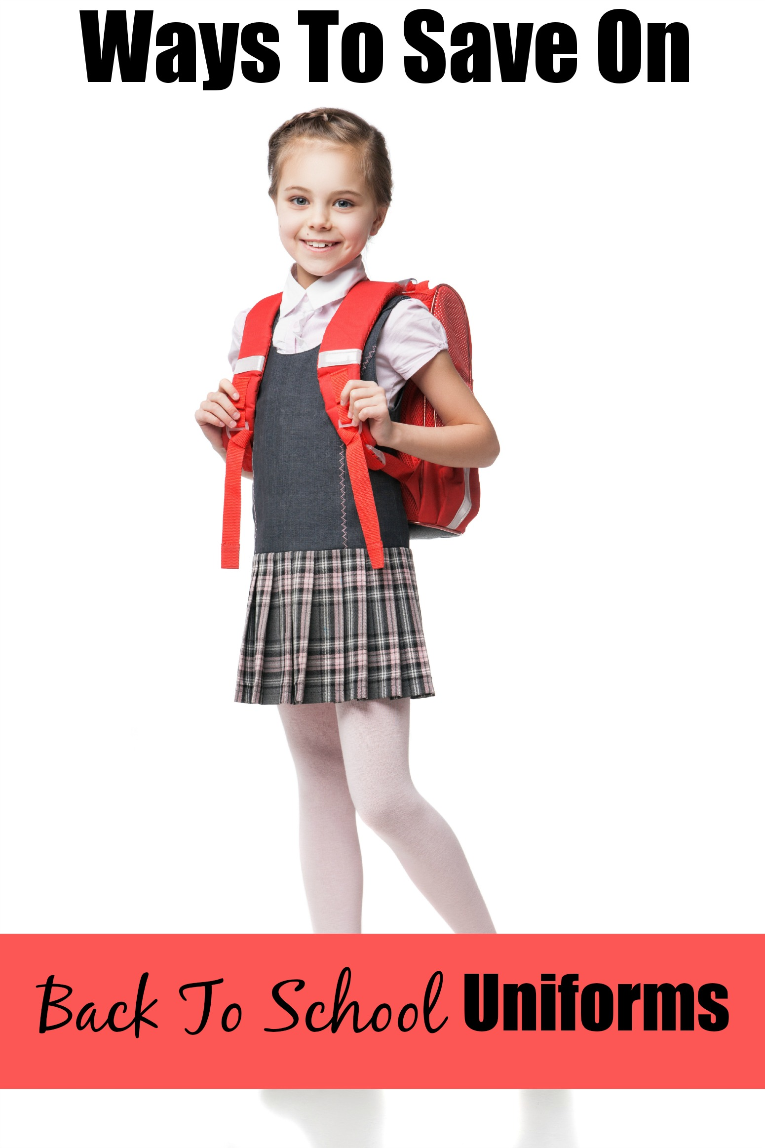 Ways To Save On Back To School Uniforms