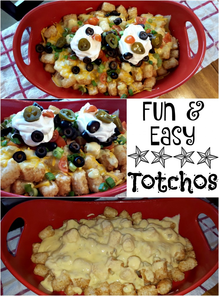 Fun And Easy Totchos
