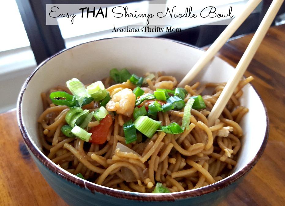Easy thai shrimp noodle bowl