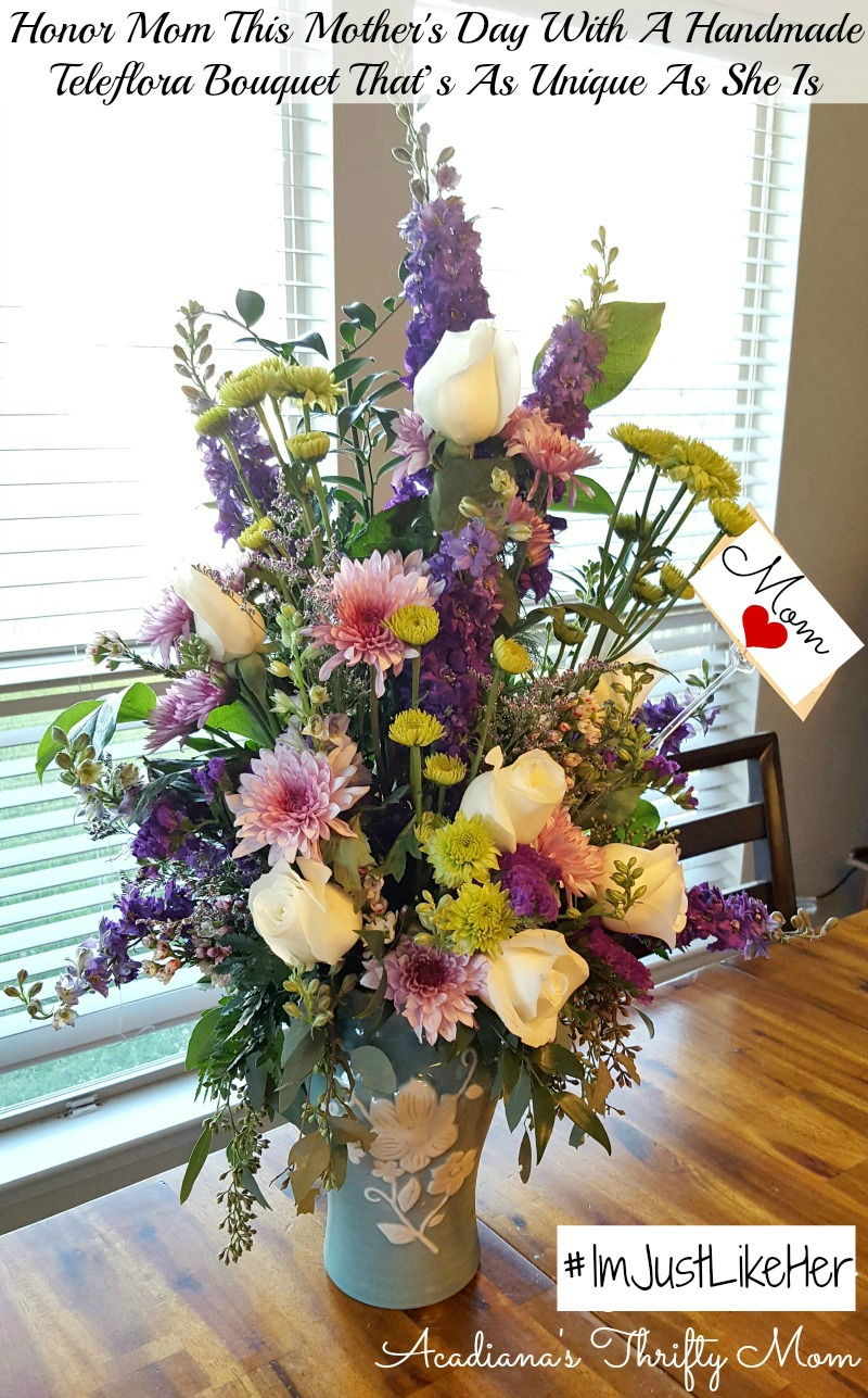 Honor Mom This Mother's Day With A Handmade Teleflora Bouquet That's As Unique As She Is #ImJustLikeHer