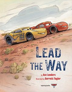 """Get """"Cars 3: Lead the Way"""" Hardcover HERE"""