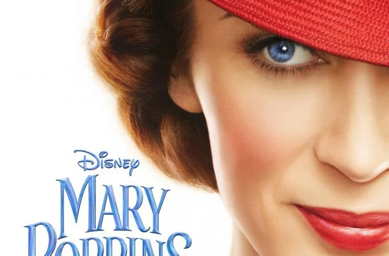 Are You Ready For Mary Poppins Returns New Teaser Trailer and Poster? #MaryPoppinsReturns