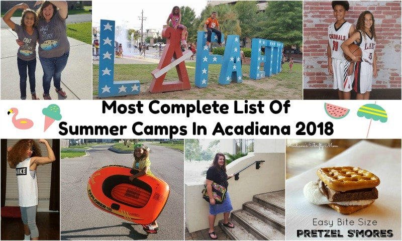 Most Complete List Of Summer Camps In Acadiana 2018