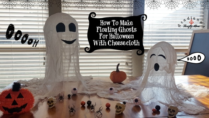 How To Make Floating Ghosts For Halloween With Cheesecloth