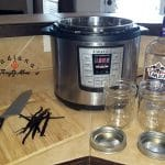 Great Tasting Vanilla Extract In Your Instant Pot For A Fraction Of The Cost