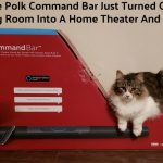 The Polk Command Bar Just Turned Our Living Room Into A Home Theater And More
