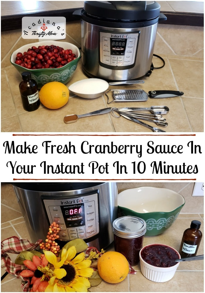 Make Fresh Cranberry Sauce In Your Instant Pot In 10 Minutes