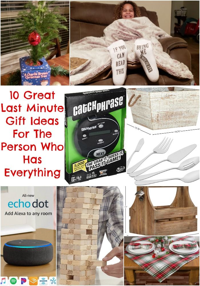 10 Great Last Minute Gift Ideas For The Person Who Has Everything