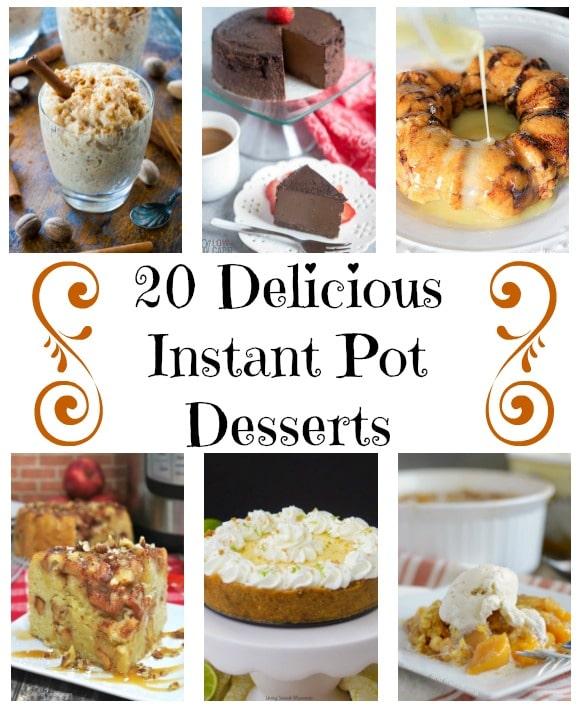 20 Delicious Instant Pot Desserts