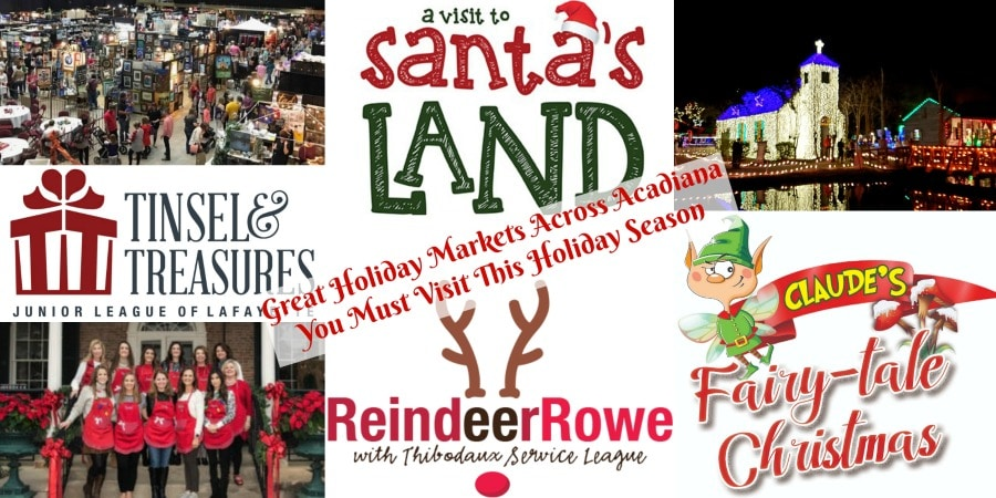 Great Holiday Markets Across Acadiana You Must Visit This Holiday Season