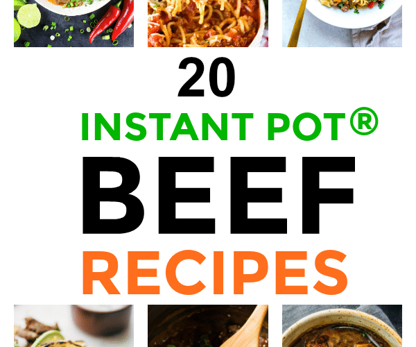 20 Instant Pot Beef Recipes