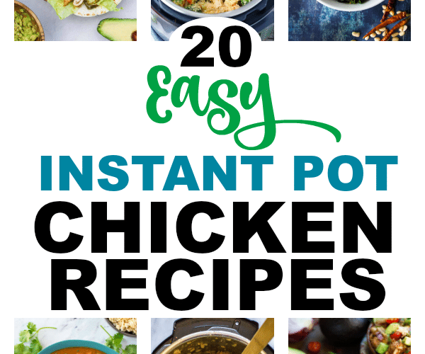 20 Easy Instant Pot Chicken Recipes