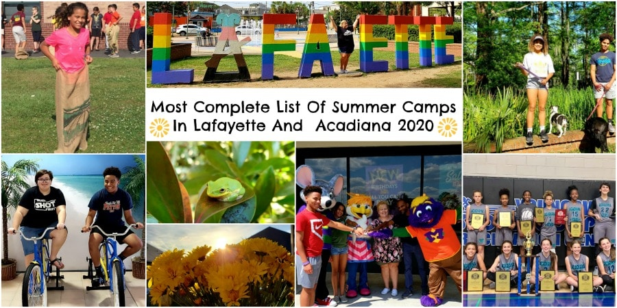 Most Complete List Of Summer Camps In Lafayette And Acadiana 2020